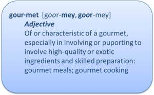 Gourmet Defined