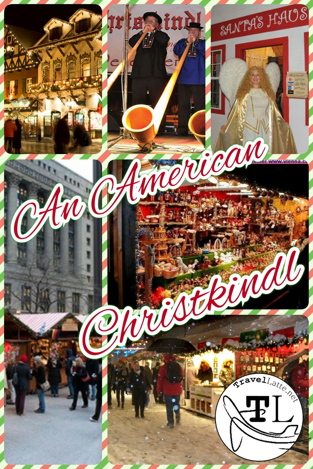An American Christkindl via TravelLatte.net