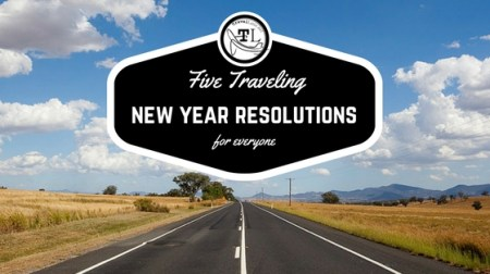 Five Traveling New Year Resolutions by TravelLatte.net