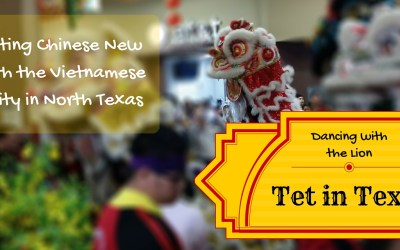 Tet in Texas: Dancing with the Lion (header)