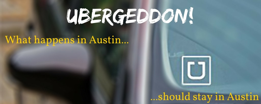 Ubergeddon in Austin via @TravelLatte.net