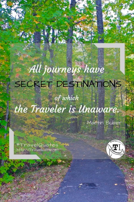 All journeys have Secret Destinations... Favorite Travel Quotes via @TravelLatte.net