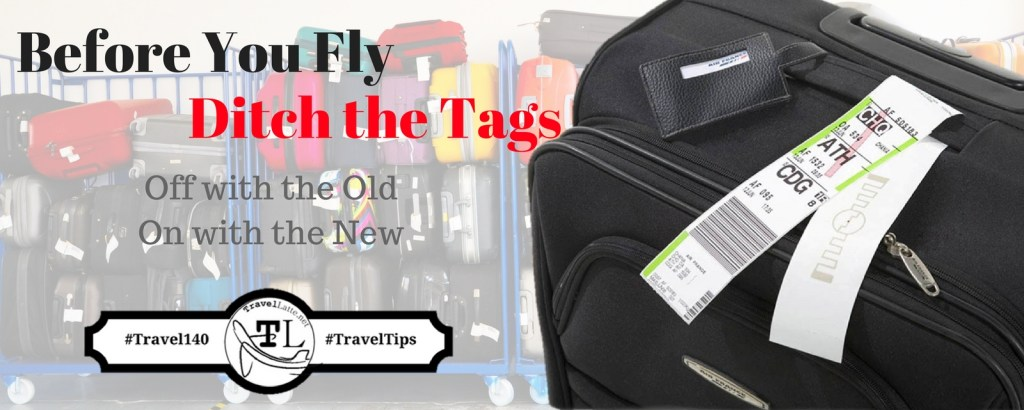 Travel Tips: When it comes to baggage tags, off with the old, on with the new. Via @TravelLatte.net