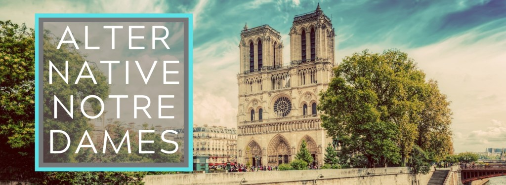 Three Alternative Notre Dames on Day Trips from Paris on TravelLatte.net
