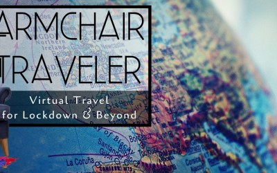 Armchair Traveler - World of Virtual Travel - TravelLatte