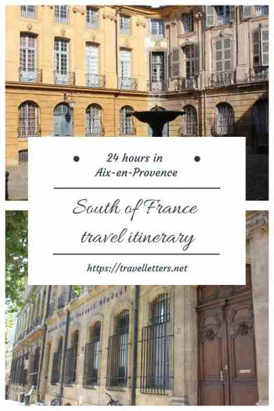 How to spend 24 hours in Aix-en-Provence. Or have it as your ultimate base for exploring Provence #france #aix-en-provence #europetravel #europeantravel #citybreak #weekendgetawayideas #weekendgetawayideascouples