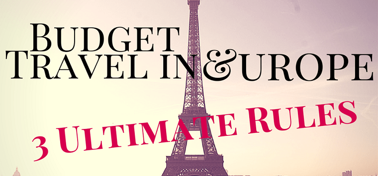 Budget Travel in Europe