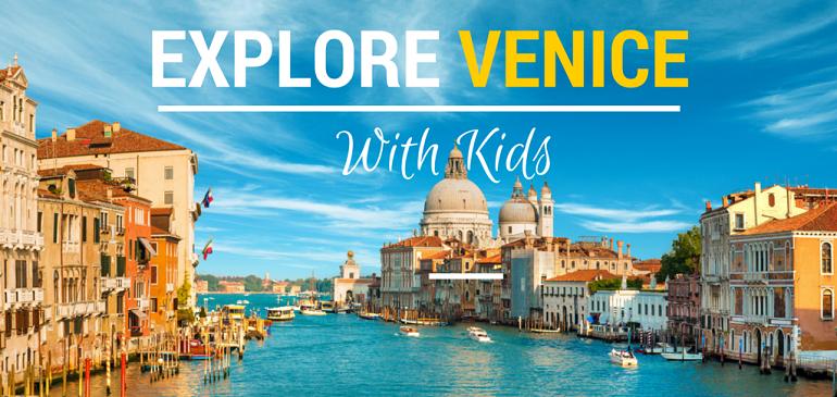 Explore Venice