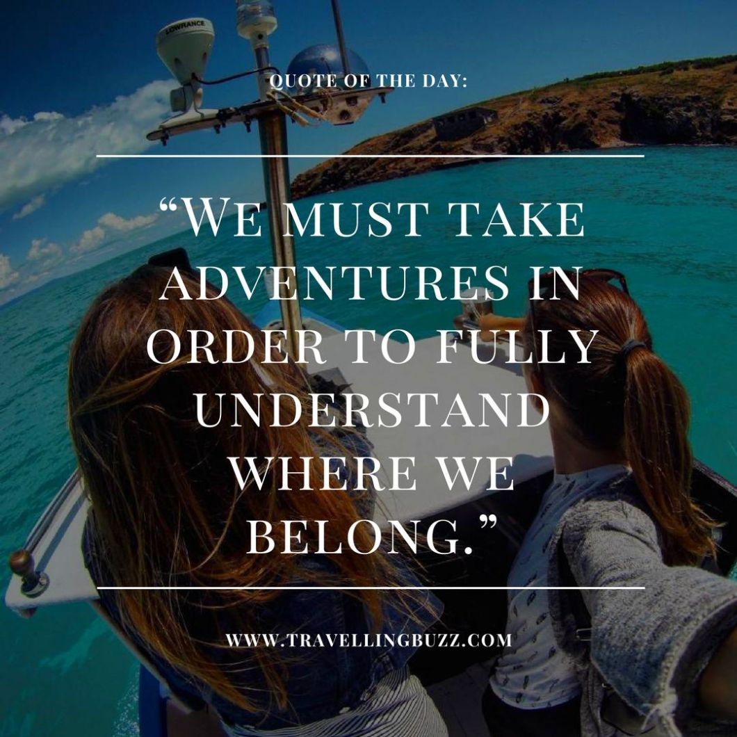 10 powerful travel quotes to light up your day ...