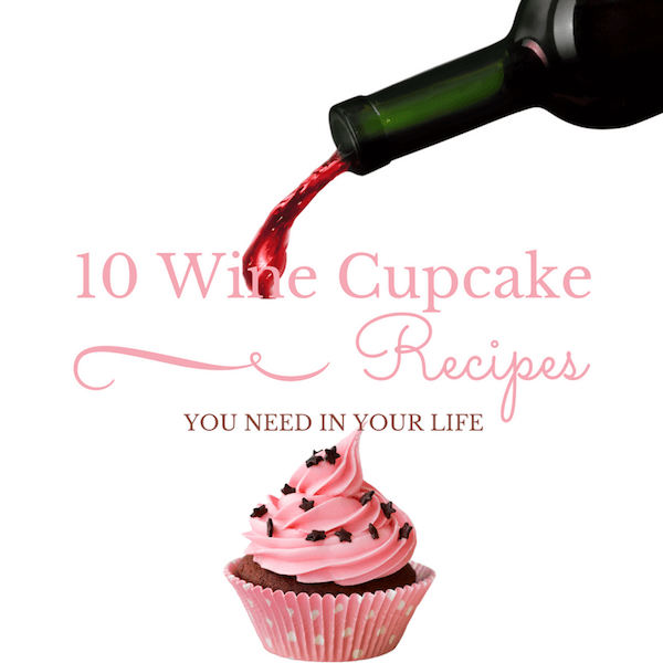 10 Wine Cupcake Recipes You Need In Your Life