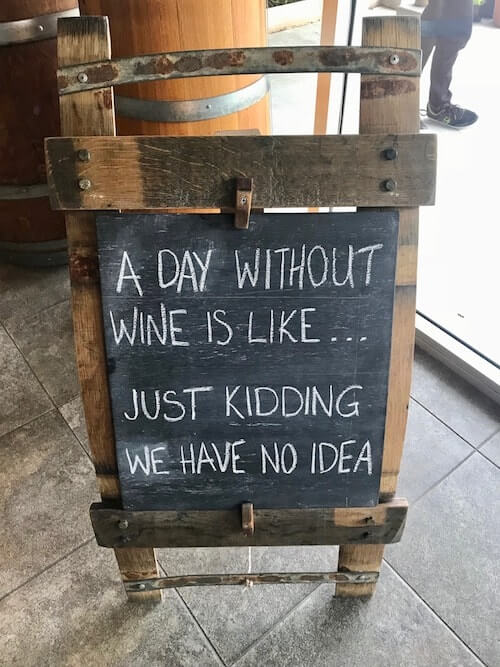 A Day Without Wine Is Like