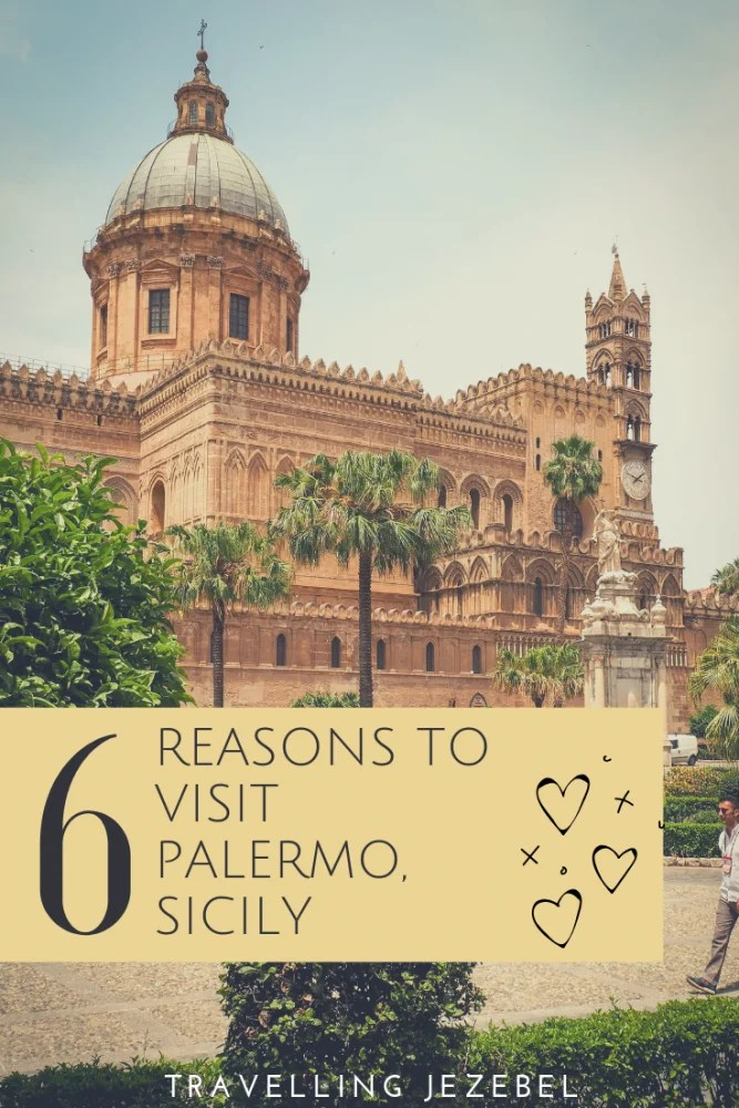 6 Reasons to Visit Palermo, Sicily - I honestly believe that Sicily in general does not get enough love from tourists, and that Palermo itself does not deserve the bad reputation that it has. In this article I will address some common criticisms of Palermo before giving you six reasons why you should visit Palermo, Sicily right now! #palermo#sicily #italy
