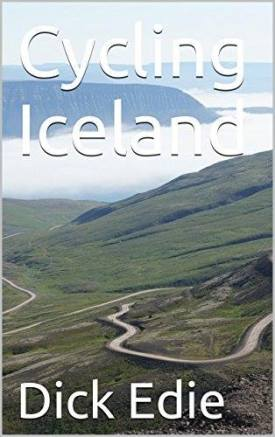 Cycling Iceland, a book by Dick Edie.