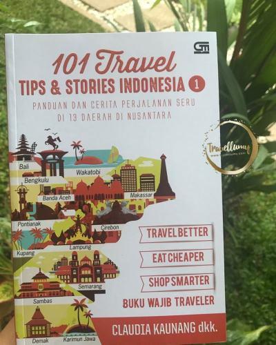 Review Buku 101 Travel Tips and Stories Indonesia Bagian 1 by Claudia Kaunang