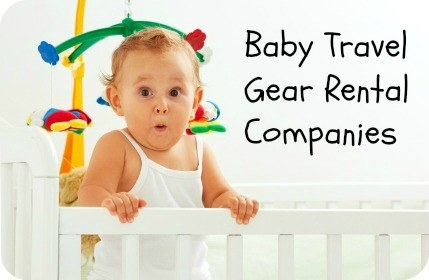 RENT BABY TRAVEL GEAR