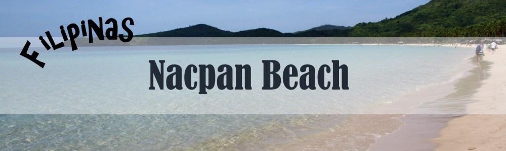 Nacpan Beach – Descubriendo El Nido, Filipinas