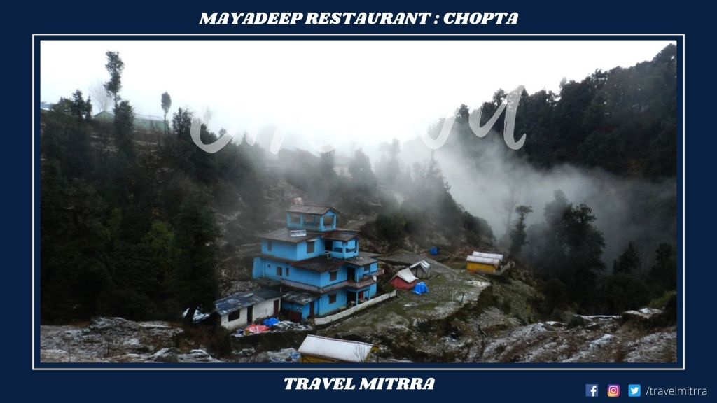 Places to eat at chopta | Travel Mitrra | Blogs by Travel mitrra | Travel blogs | uttarakhand tourism | travel chopta | travel uttarakhand
