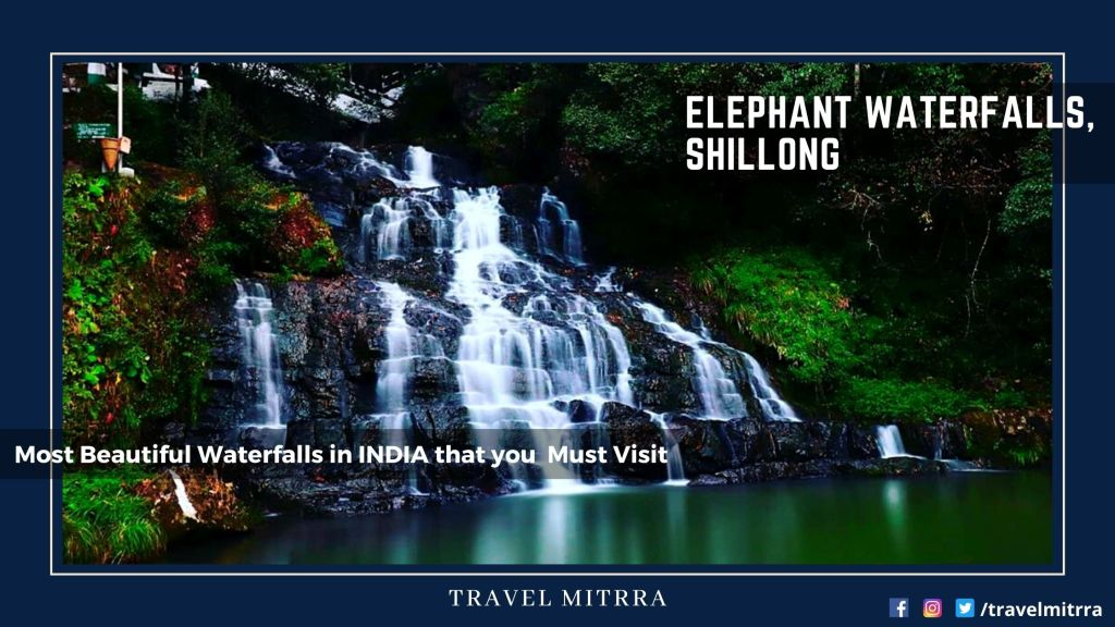 Most Beautiful Waterfalls in India | Elephant Waterfalls Shillong | Waterfalls | Meghalaya Tourism | India Tourism | Travel Mitrra | Blogs by travel mitrra | Travel Mitrra Blogs