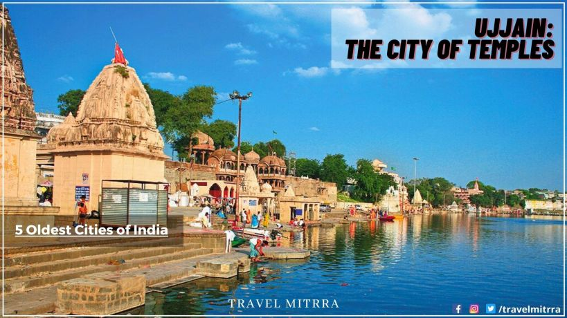 The Oldest Cities of India | Travel Ujjain | Ujjain the city of temples | Travel Mitrra | Blogging