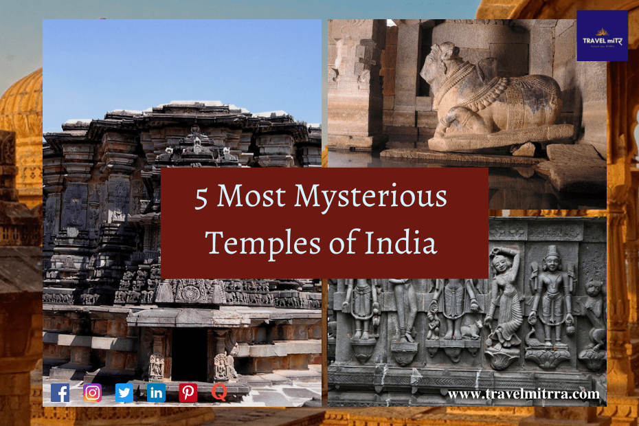 Top 5 most mysterious temples of India | Travel Mitrra | mitrra blogs | travel