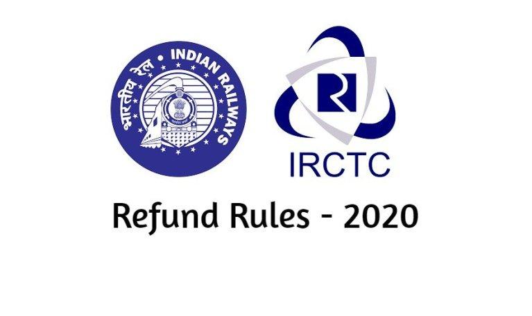 IRCTC Refund Rules 2020