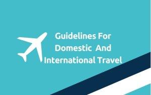 Guidelines Domestic International Travel