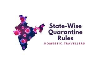 State-Wise Quarantine RulesState-Wise Quarantine Rules