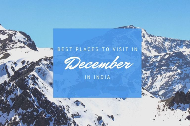 Best Places To Visit In DecemberBest Places To Visit In December