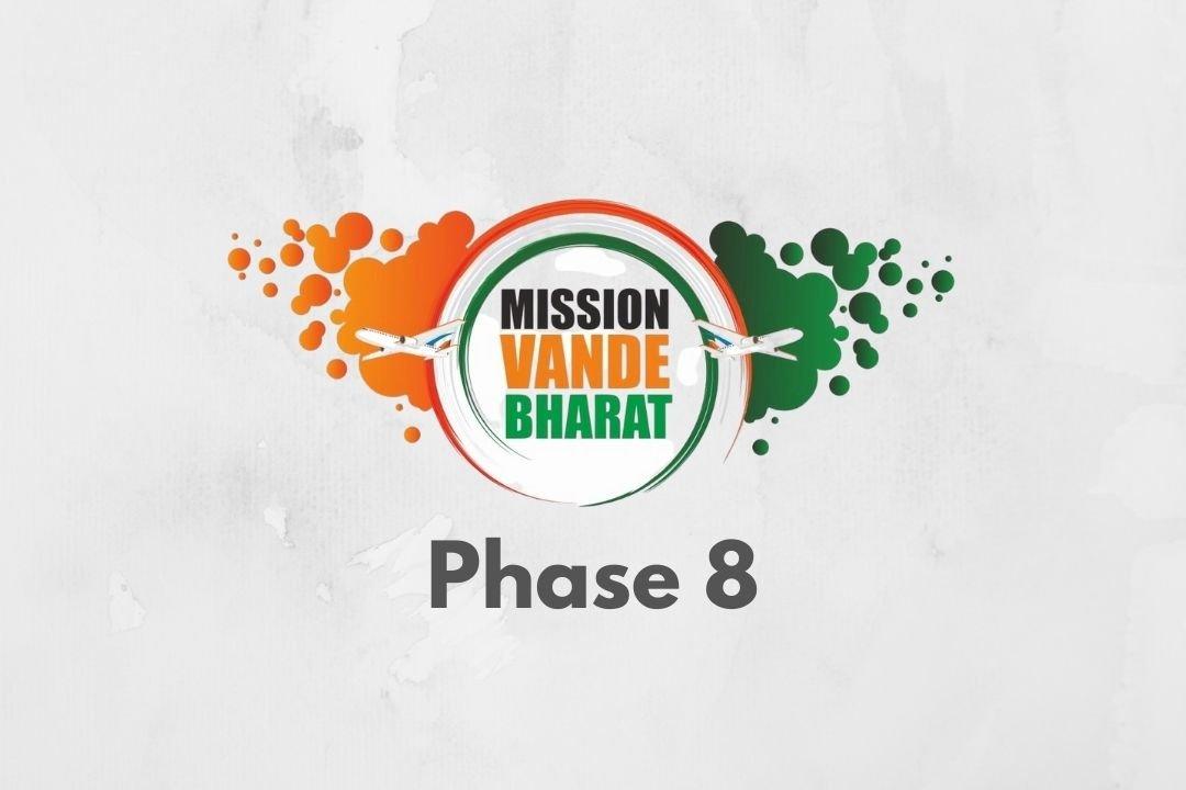 Vande Bharat Mission Phase 8 Extended