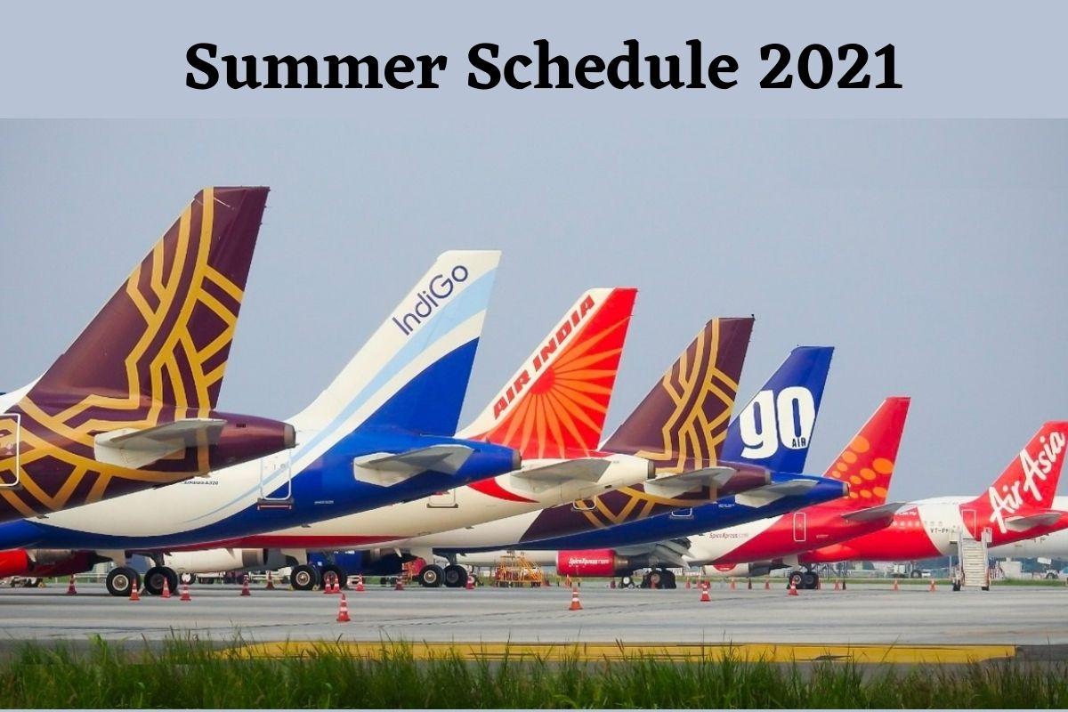 India Summer Schedule 2021