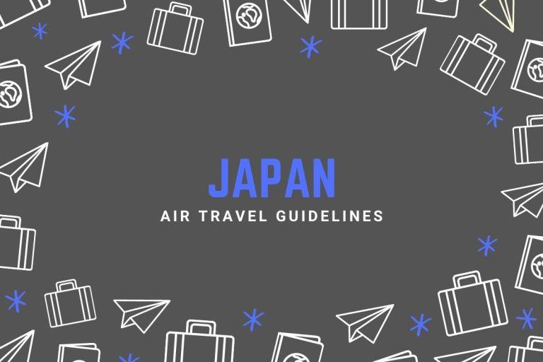 Japan Air Travel Guidelines