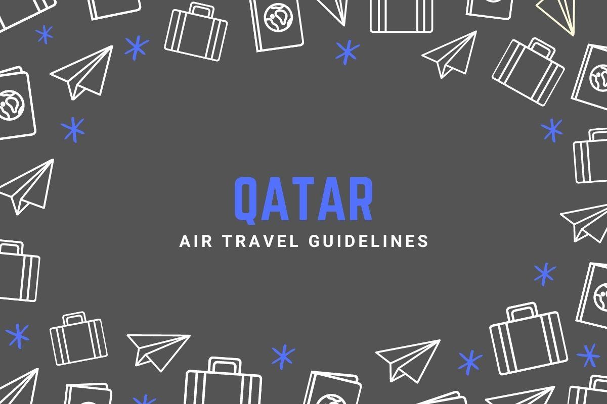 Qatar Air Travel Guidelines