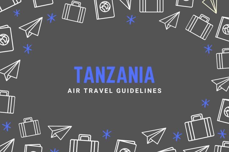 Tanzania Air Travel Guidelines
