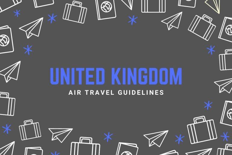 United Kingdom Air Travel Guidelines