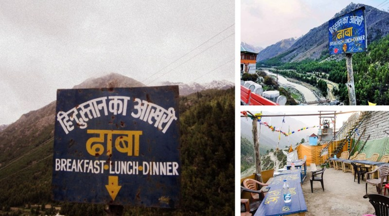 Hindustan Ka Aakhri Dhaba – Last Indian Restaurant