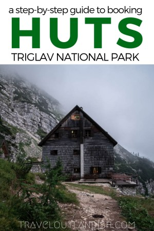 Are you planning your own hut-to-hut trip in Triglav National Park? If you don't speak Slovenian, the process is harder than you think! Here's everything you need to know for planning your hike in Slovenia.