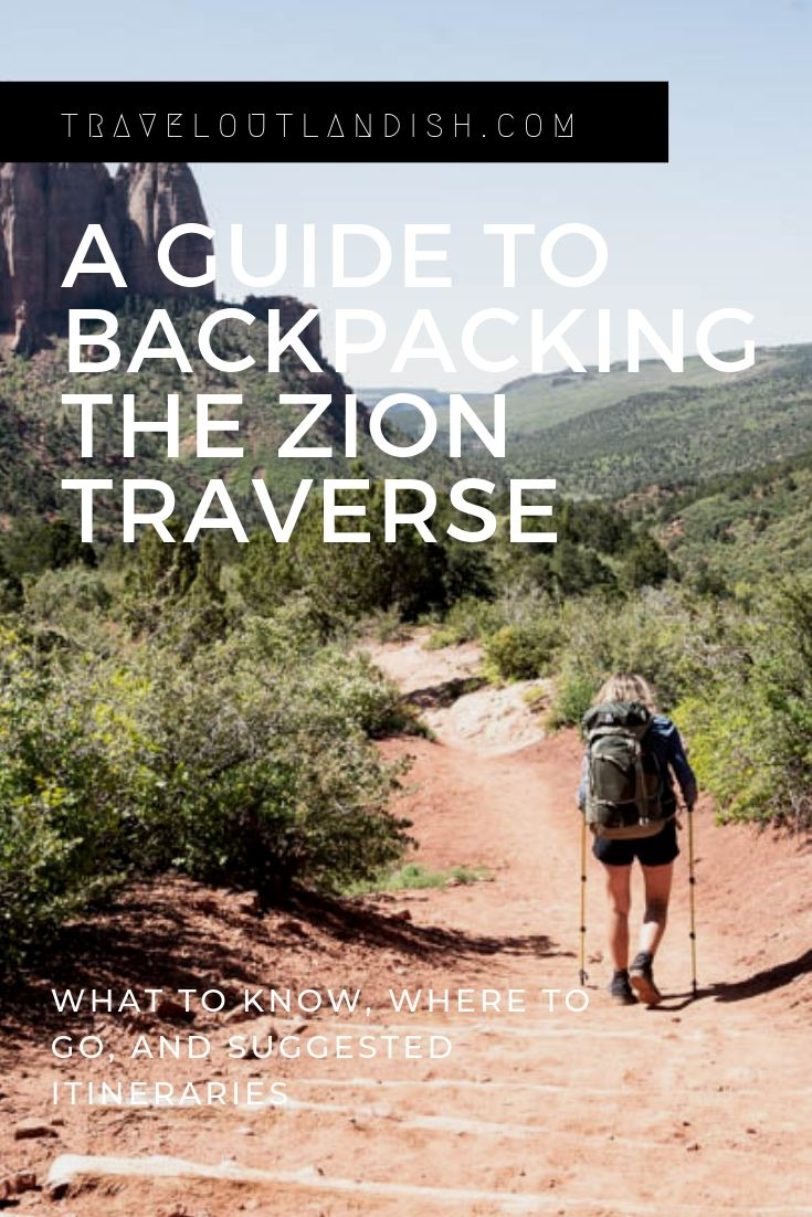 Ready to experience the best of Zion National Park? Check out our outlandish guide to backpacking the Zion Traverse. You'll find everything you'll need to know about the trek from backcountry campsite recommendations to how to get backpacking permits. You'll also find out how to get there, when to go, and a handful of other important considerations for this awesome Utah trek.