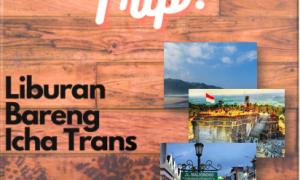 Liburan Bareng Ke Jogja Bersama Icha Trans