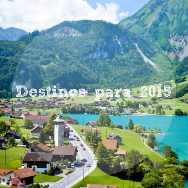 Cinco Destinos para 2015