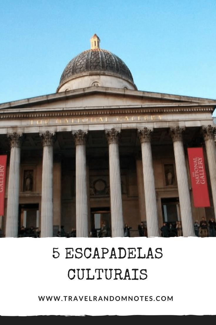 5 Escapadelas culturais.png