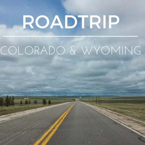 Roadtrip Colorado Wyoming route