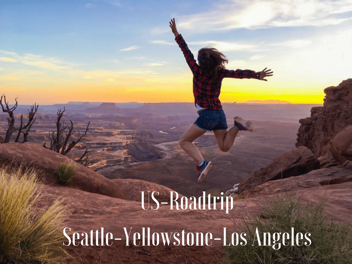 USA Roadtrip: Route Seattle - Yellowstone - L.A. (+ Highlights und Infos)