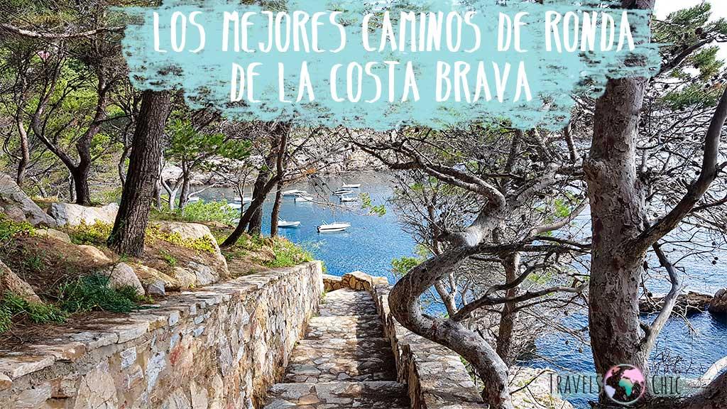 Los mejores caminos de ronda de la Costa Brava