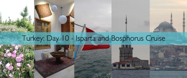 Turkey Day 10 - Isparta and Bosphorus