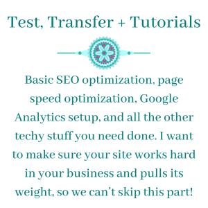 Test, Transfer + Tutorials - Virtual Assistant Extraordinaire