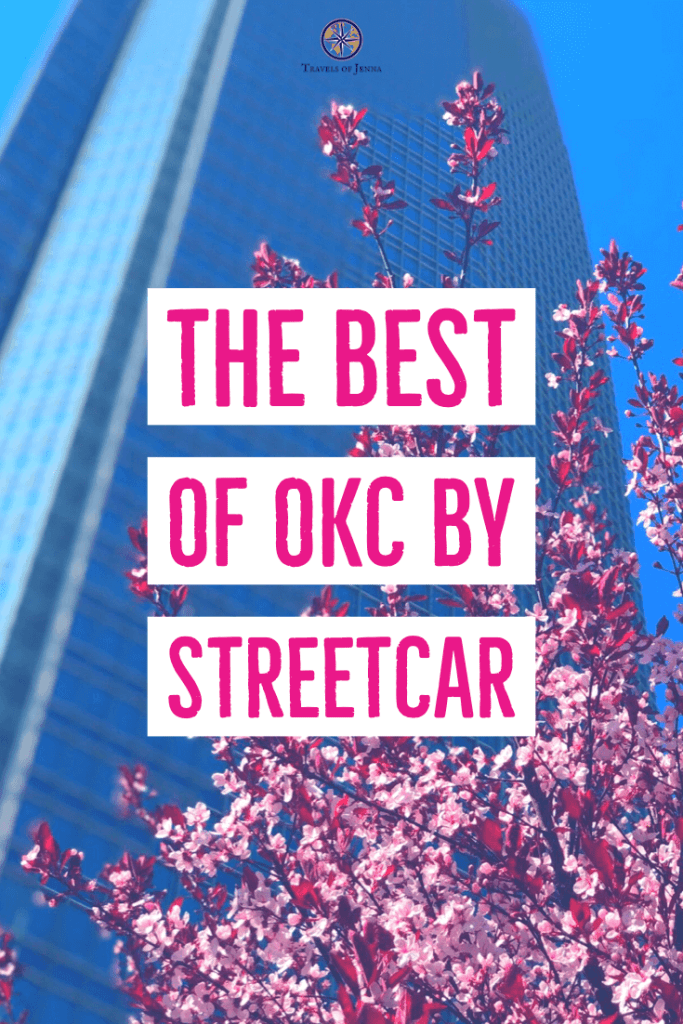 Devon Tower. Exploring the best of downtown OKC by streetcar