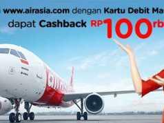 Nikmati promo tiket pesawat air asia dengan menggunakan kartu debit mandiri Casback hingga Rp 100.000