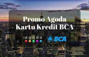 Promo Agoda kartu kredit BCA