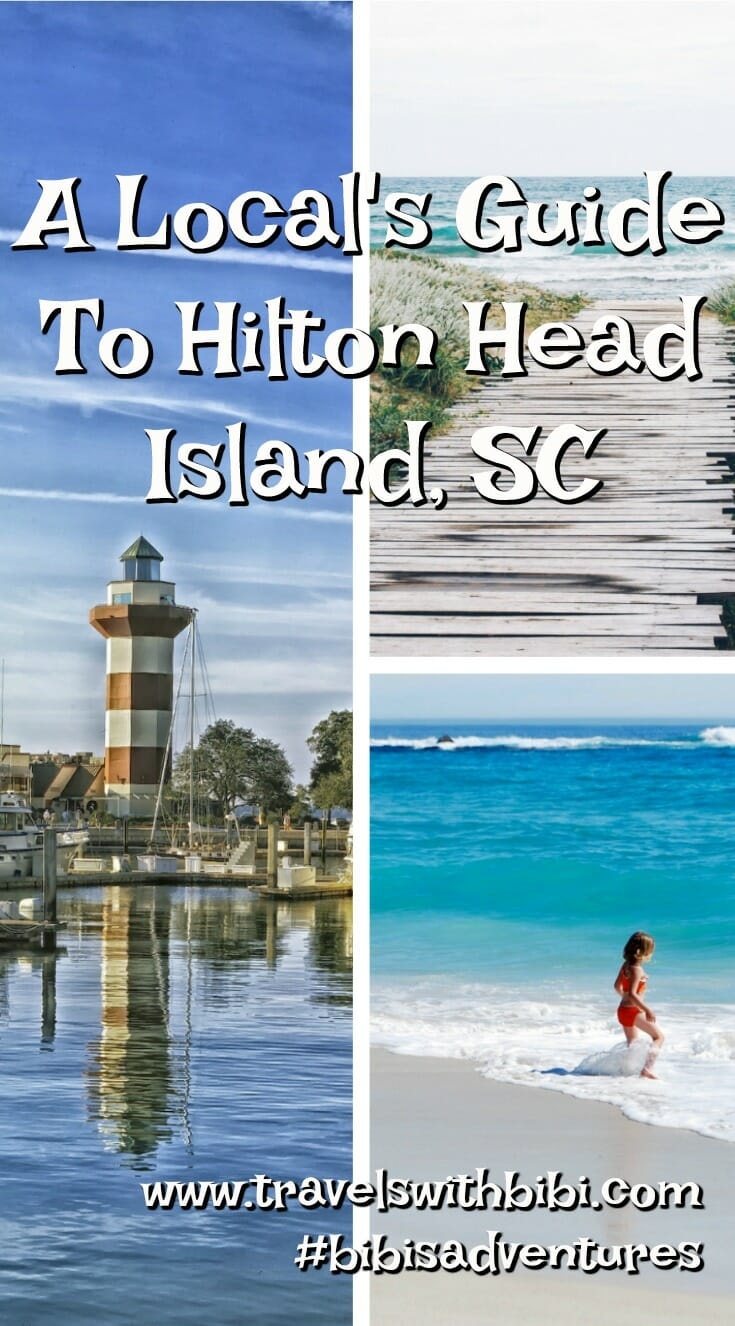 A Local\'s Guide To Hilton Head Island, SC