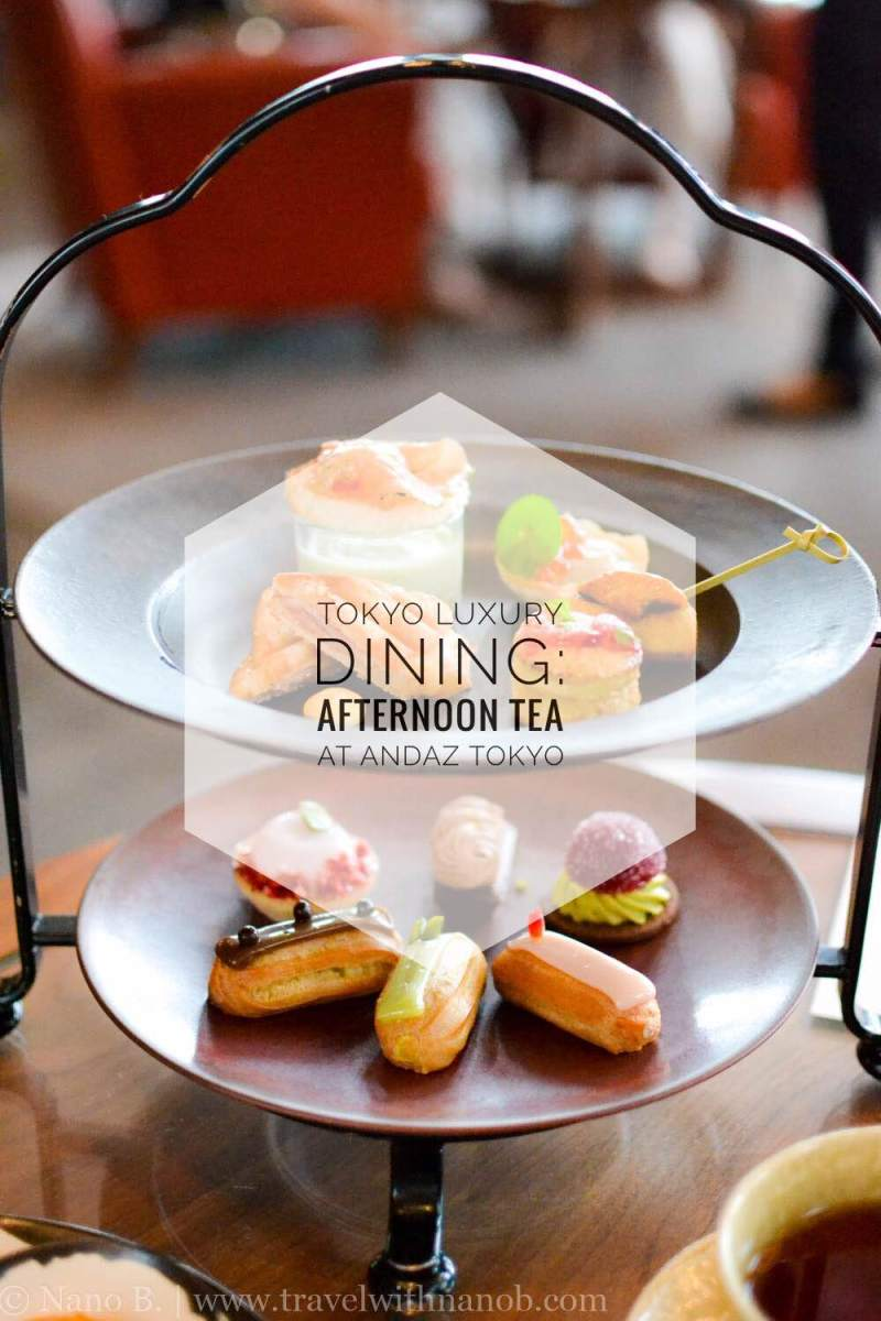 tokyo-luxury-dining-afternoon-tea-at-andaz-tokyo-on-www-travelwithnanob-com